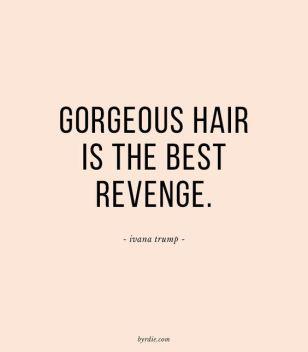gorgeou hair quote